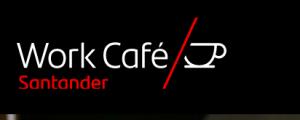 Drop In at Santander Work Cafe – Thursday 24th June